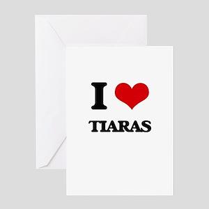 I love Tiaras Greeting Cards