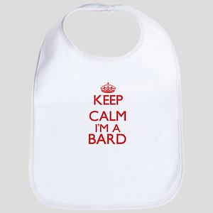 Keep calm I'm a Bard Bib
