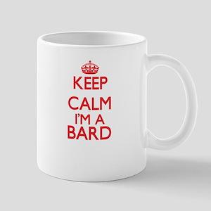 Keep calm I'm a Bard Mugs