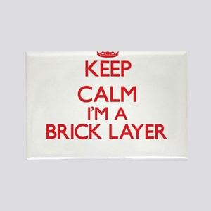 Keep calm I'm a Brick Layer Magnets