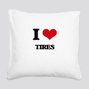 I Love Tires Square Canvas Pillow