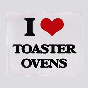 I love Toaster Ovens Throw Blanket