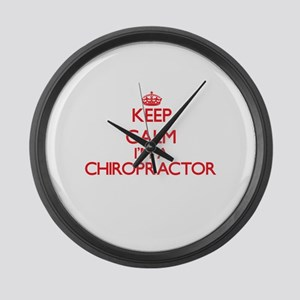 Keep calm I'm a Chiropractor Large Wall Clock