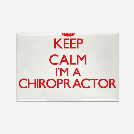 Keep calm I'm a Chiropractor Magnets