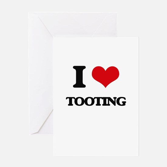 I love Tooting Greeting Cards