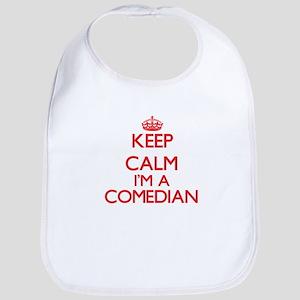 Keep calm I'm a Comedian Bib