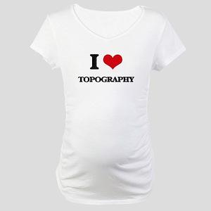 I love Topography Maternity T-Shirt