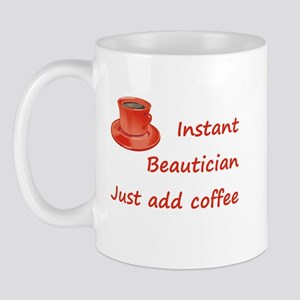Instant Beautician Mug