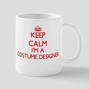 Keep calm I'm a Costume Designer Mugs