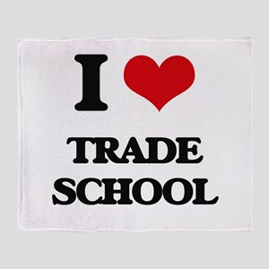 I love Trade School Throw Blanket