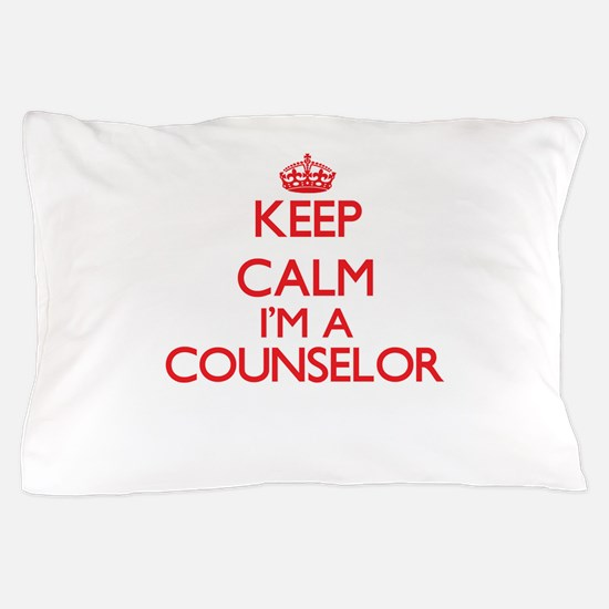 Keep calm I'm a Counselor Pillow Case
