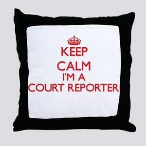 Keep calm I'm a Court Reporter Throw Pillow
