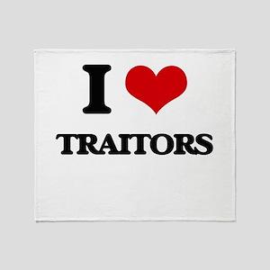 I love Traitors Throw Blanket