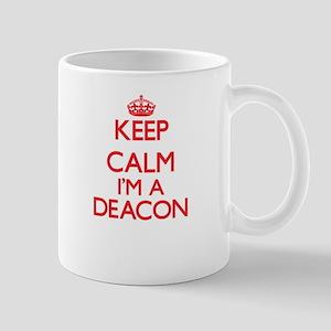 Keep calm I'm a Deacon Mugs