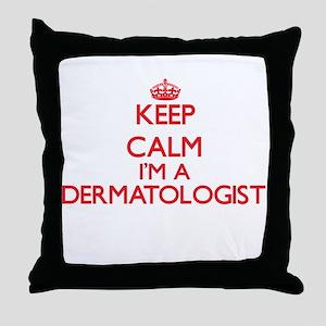 Keep calm I'm a Dermatologist Throw Pillow