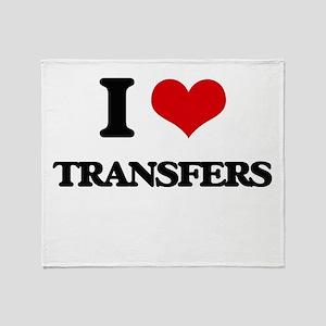 I love Transfers Throw Blanket