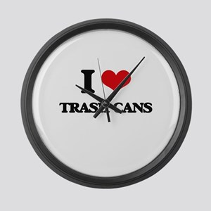 I love Trash Cans Large Wall Clock