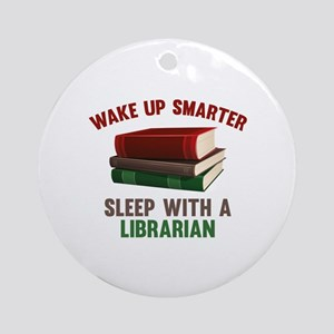 Wake Up Smarter Sleep With A Librarian Ornament (R