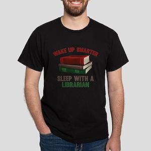 Wake Up Smarter Sleep With A Librarian Dark T-Shir