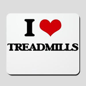 I love Treadmills Mousepad