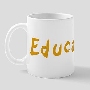 Educate Me Mug