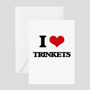 I love Trinkets Greeting Cards