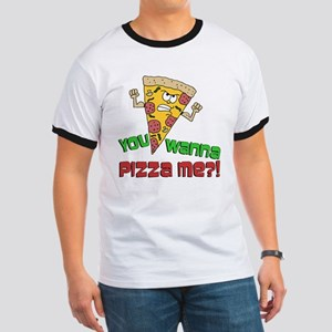 You Wanna Pizza Me T-Shirt