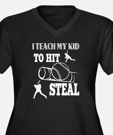 I Teach My Kid To Hit Steal T Sh Plus Size T-Shirt