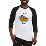 I Love Pie Baseball Jersey