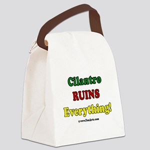 Cilantro Ruins Everything Canvas Lunch Bag