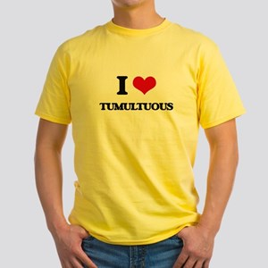 I love Tumultuous T-Shirt