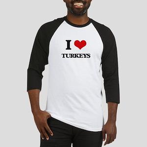 I love Turkeys Baseball Jersey