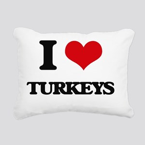 I love Turkeys Rectangular Canvas Pillow