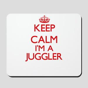 Keep calm I'm a Juggler Mousepad