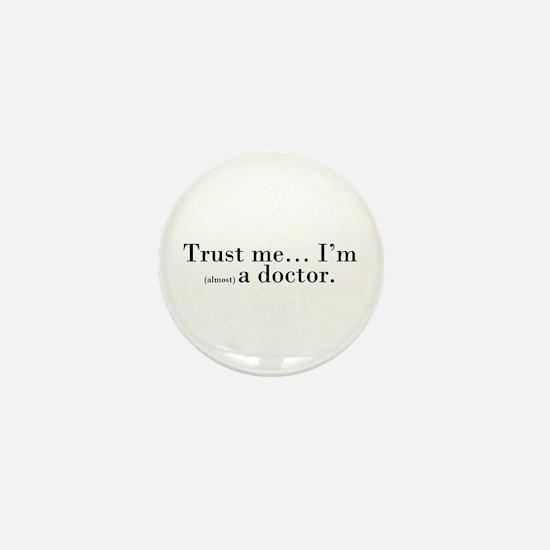 """""""Trust me..."""" Mini Button"""