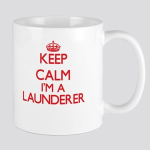 Keep calm I'm a Launderer Mugs