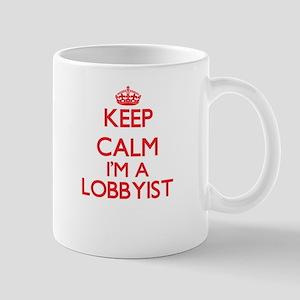 Keep calm I'm a Lobbyist Mugs
