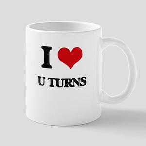 I Love U Turns Mugs
