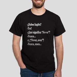 Nunca, unca.. Dark T-Shirt