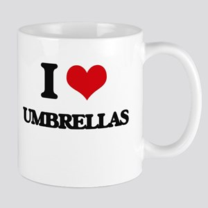I love Umbrellas Mugs