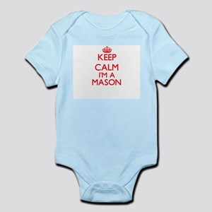Keep calm I'm a Mason Body Suit