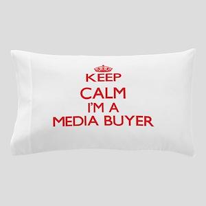 Keep calm I'm a Media Buyer Pillow Case