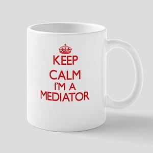 Keep calm I'm a Mediator Mugs