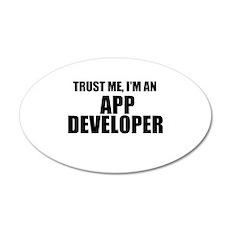 Trust Me, I'm An App Developer Wall Decal