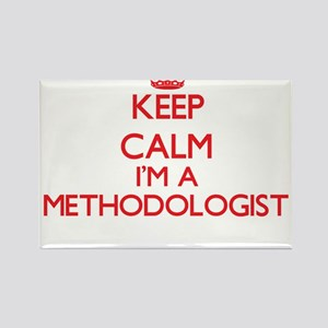 Keep calm I'm a Methodologist Magnets