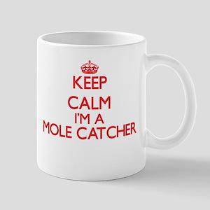 Keep calm I'm a Mole Catcher Mugs