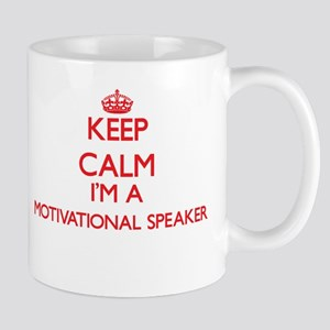 Keep calm I'm a Motivational Speaker Mugs