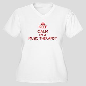 Keep calm I'm a Music Therapist Plus Size T-Shirt