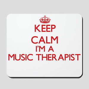 Keep calm I'm a Music Therapist Mousepad