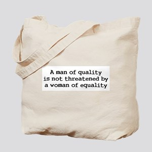 A man of quality Tote Bag